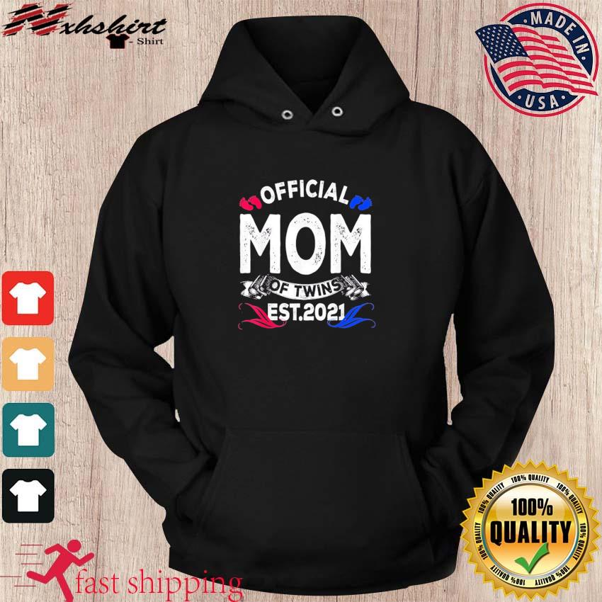 Official Mom Of Twins Est. 2021 Funny Pregnancy Announcement T-Shirt hoodie