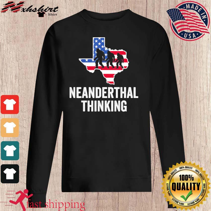 American Flag Neanderthal Thinking for Proud Neanderthals Texas Shirt sweater
