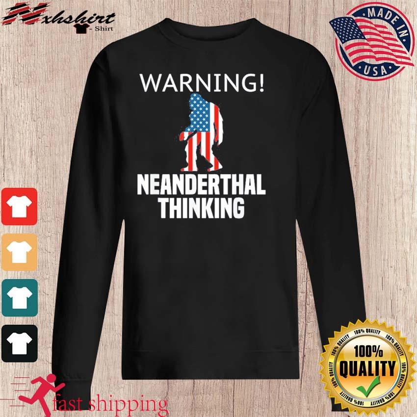 Neanderthal Thinking for Proud Neanderthals American Flag Shirt sweater