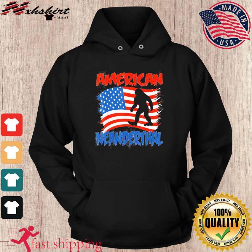 Official American Neanderthal Flag for Proud Neanderthals Shirt hoodie