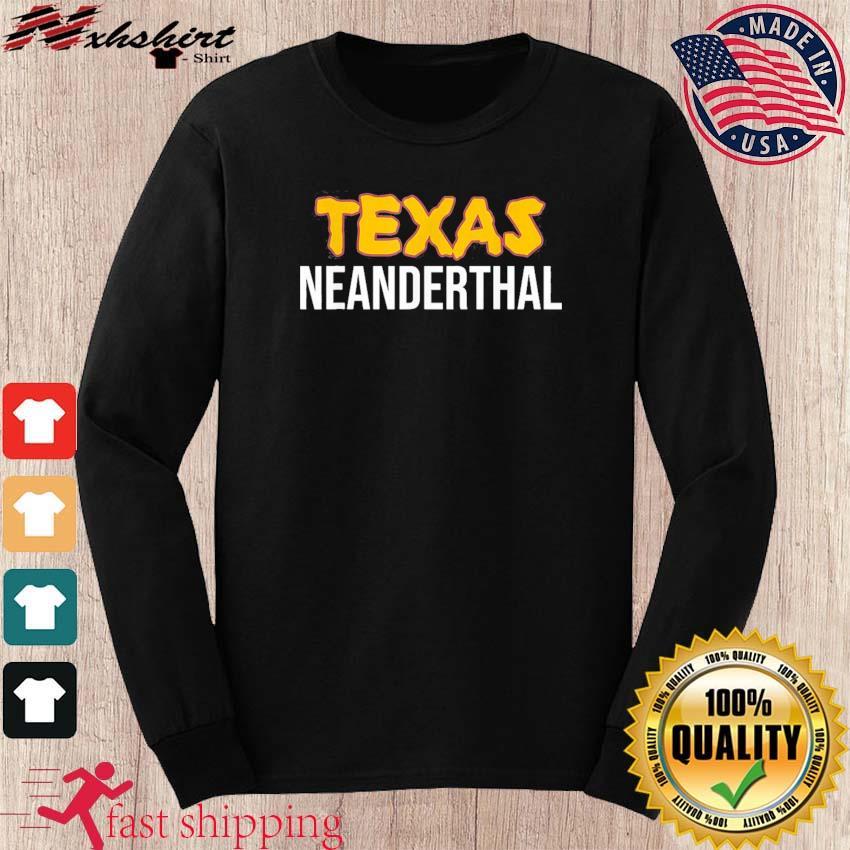 Official Texas Neanderthal Shirt long sleeve