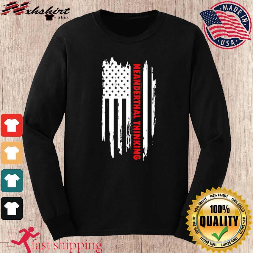 Proud American Neanderthal Thinking Us Flag Classic T-Shirt long sleeve