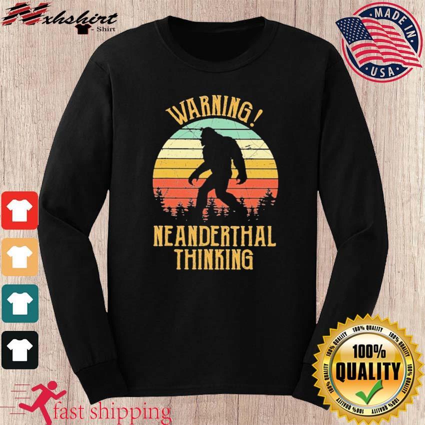 Vintage Warning Neanderthal Thinking 2021 Shirt long sleeve