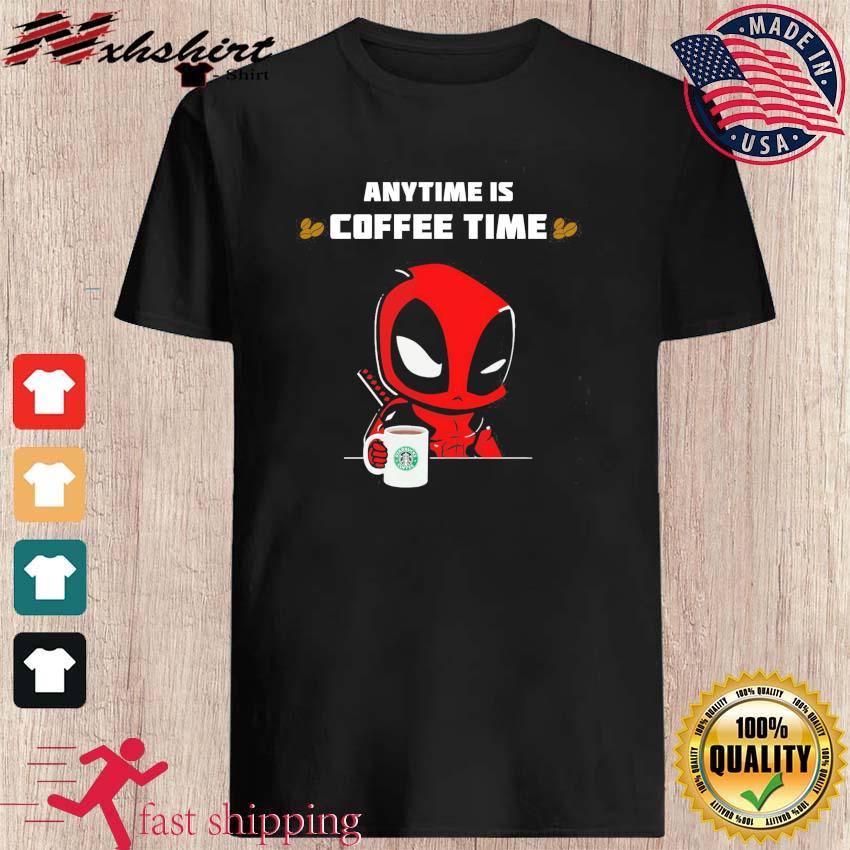 Baby Deadpool Anytime Is Starbucks Coffee Time Shirt
