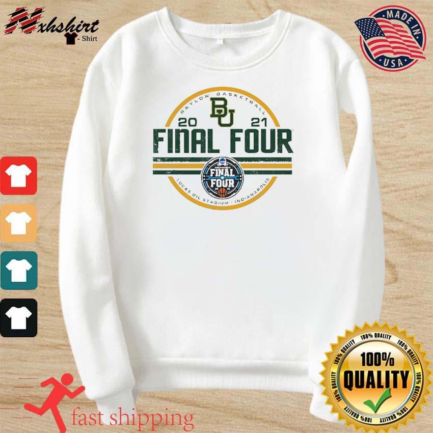 Baylor Bears BU With Baylor Basketball 2021 Final Four Shirt sweater