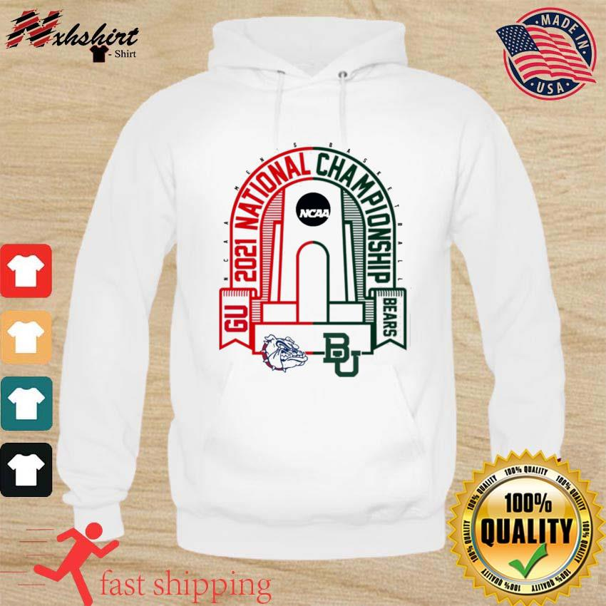 BU Baylor Bears vs GU Gonzaga Bulldogs 2021 NCAA Men's Basketball National T-Shirt hoodie