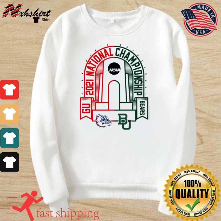 BU Baylor Bears vs GU Gonzaga Bulldogs 2021 NCAA Men's Basketball National T-Shirt sweater