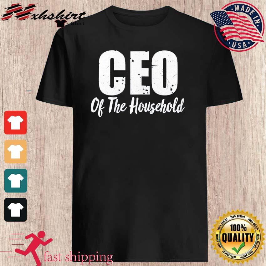 CEO Of The House Boss Mommy Saying Mama Moms Mother Shirt