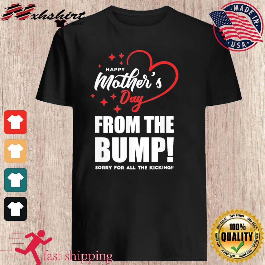 Happy Mother's Day From The Bump Funny Pregnancy Mothers day Shirt