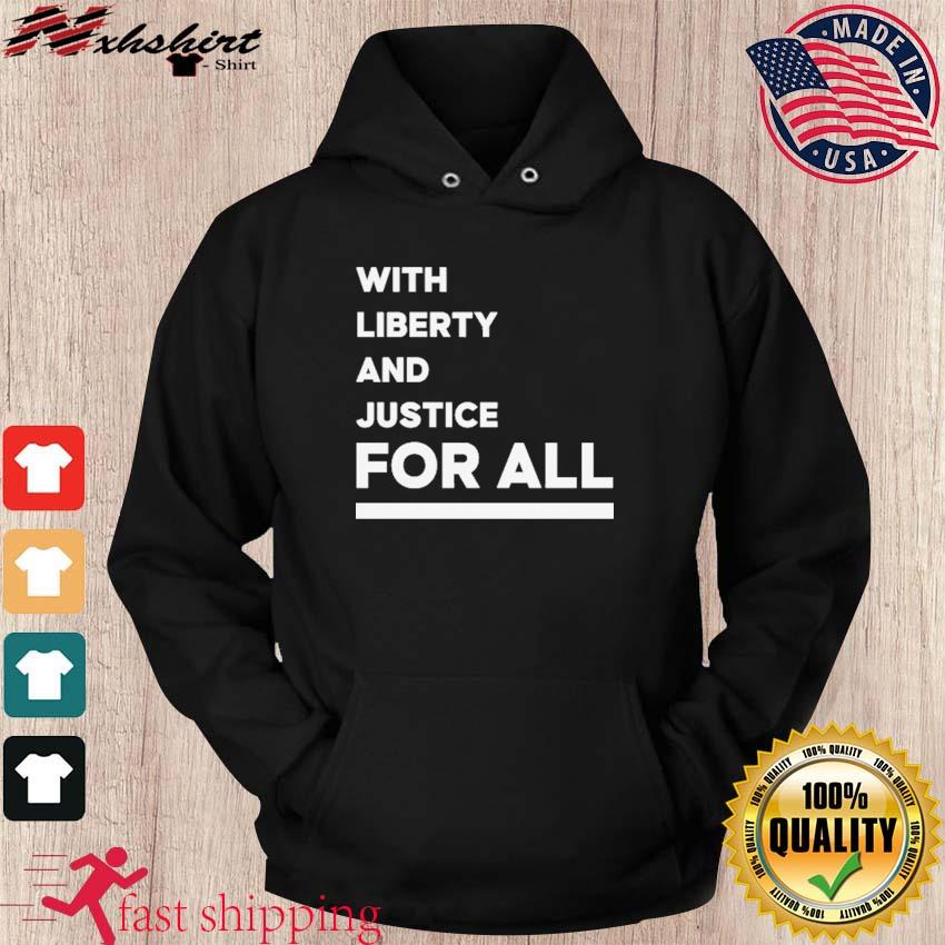 NBA With Liberty And Justice For All Shirt hoodie