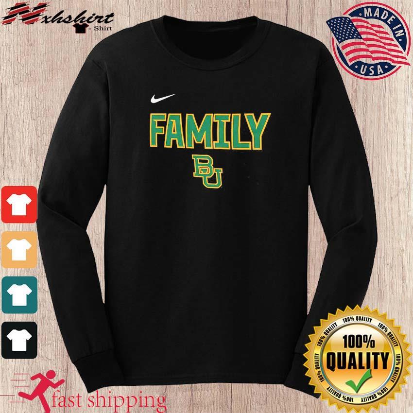 Nike BU Baylor Bears 2021 NCAA Men's Basketball Tournament March Madness Final Four Bound Family Legend Shirt long sleeve