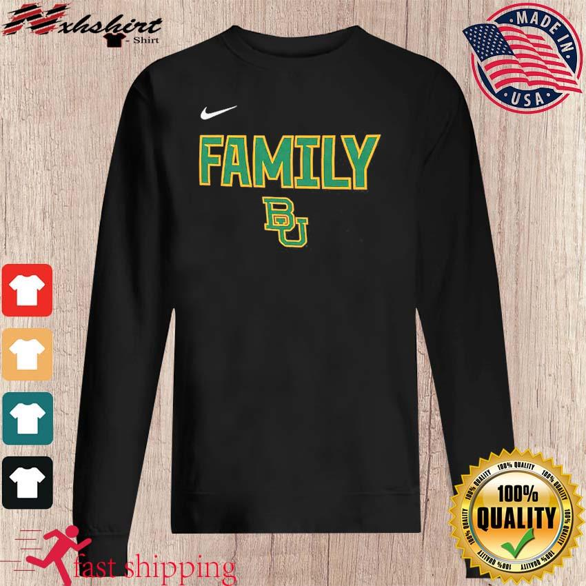 Nike BU Baylor Bears 2021 NCAA Men's Basketball Tournament March Madness Final Four Bound Family Legend Shirt sweater