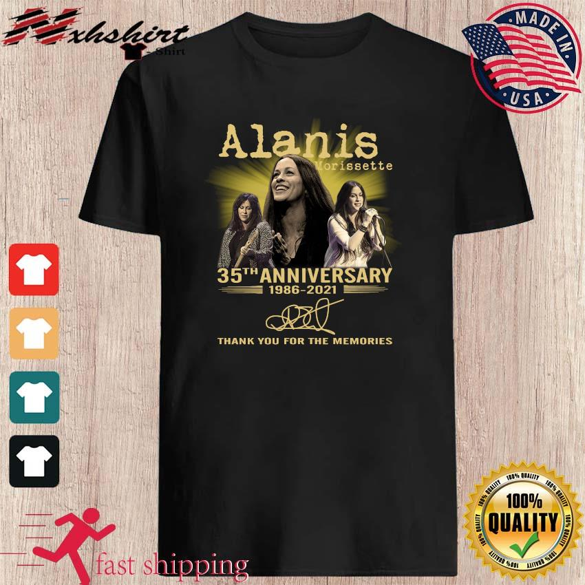 Official 35th Anniversary 1986 2021 Of The Alanis Morissette Signatures Thank You For The Memories Shirt