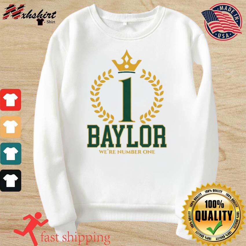 Official Baylor Bears We're Number One Shirt sweater