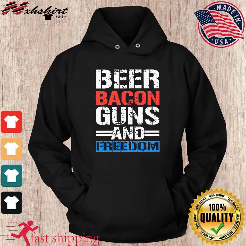 Official Beer Bacon Guns And Freedom Shirt hoodie