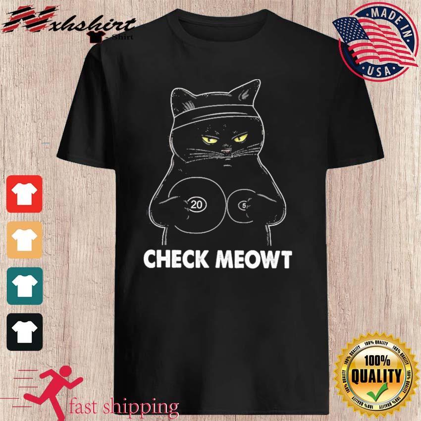 Official Black Cat Check Meowt Shirt