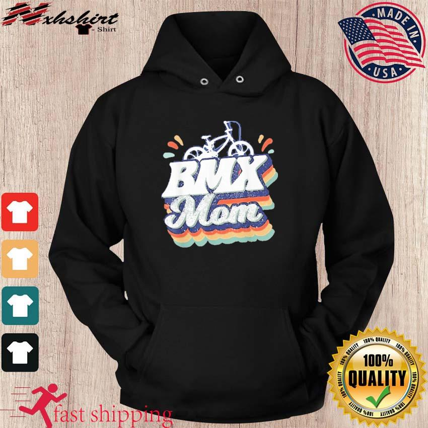 Official Bmx Mom- Happy Mother's Day 2021 Retro Shirt hoodie