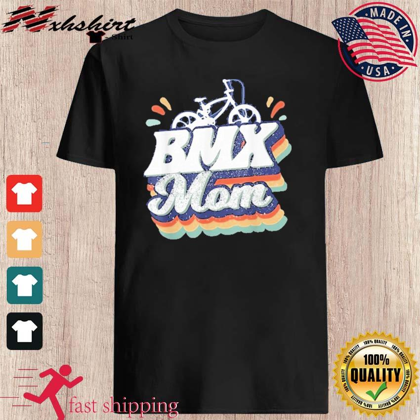 Official Bmx Mom- Happy Mother's Day 2021 Retro Shirt