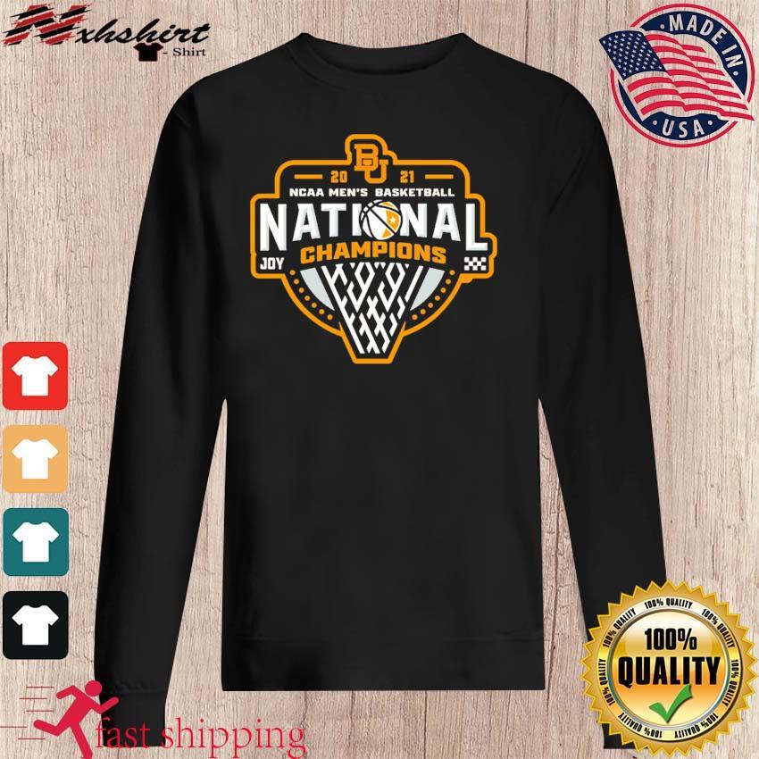 Official BU Baylor Bears 2021 NCAA Men's Basketball Joy Champions Shirt sweater