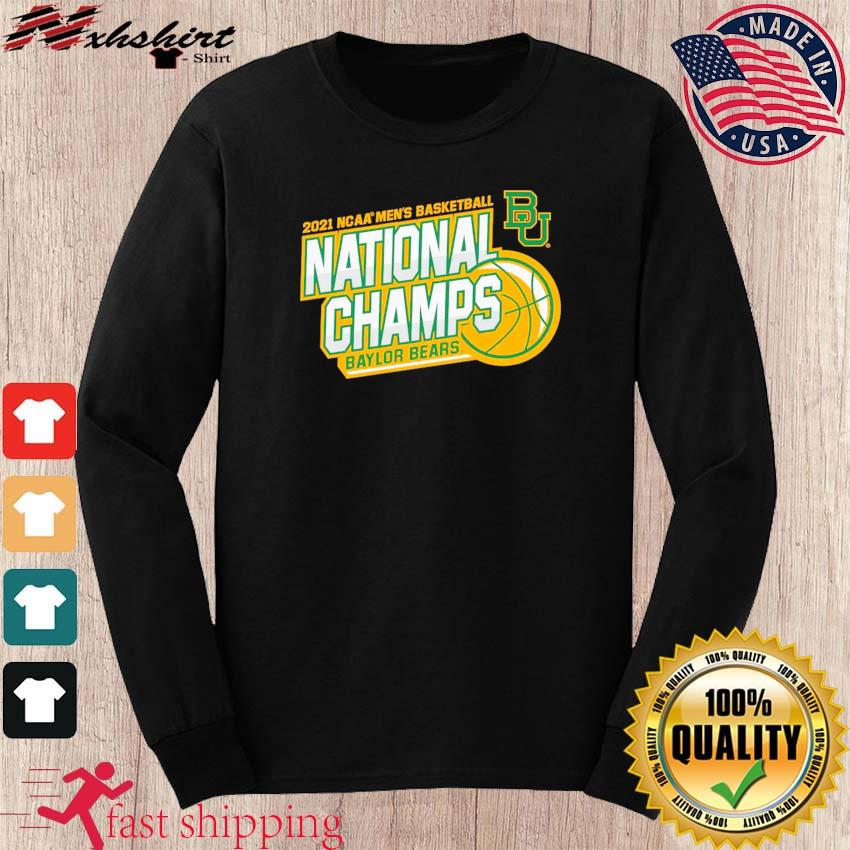 Official BU Baylor Bears 2021 NCAA Men's Basketball National Champions Shirt long sleeve