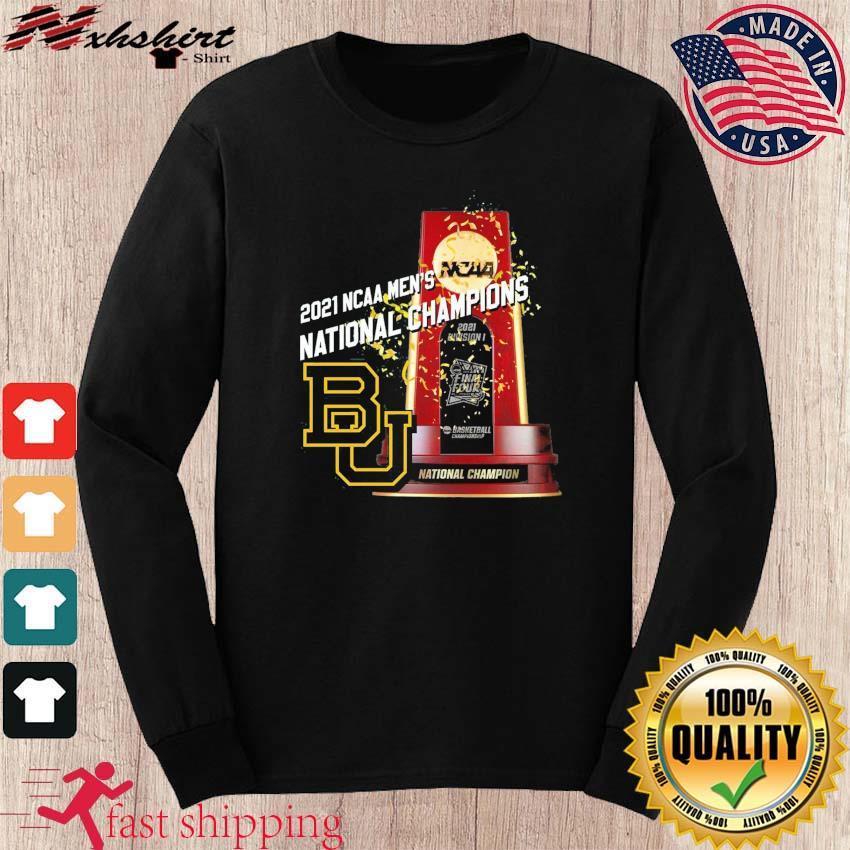 Official BU Baylor Bears Winner 2021 NCAA Men's Basketball National Champions Shirt long sleeve