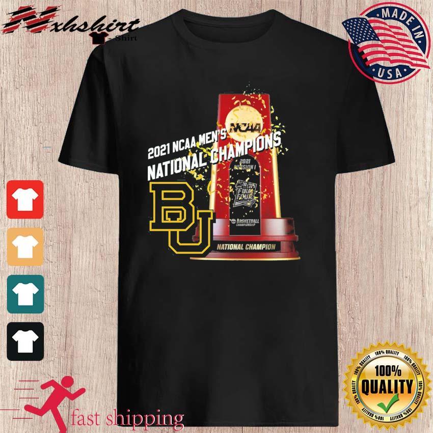 Official BU Baylor Bears Winner 2021 NCAA Men's Basketball National Champions Shirt