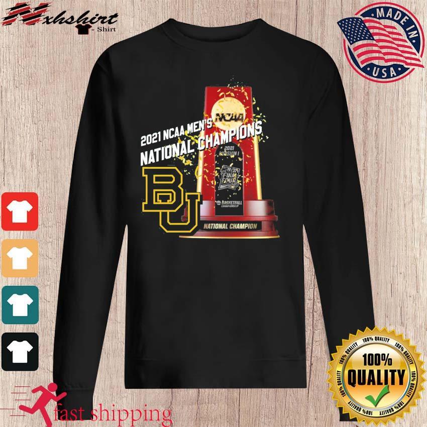 Official BU Baylor Bears Winner 2021 NCAA Men's Basketball National Champions Shirt sweater