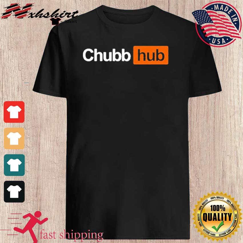 Official Chubb Hub Shirt