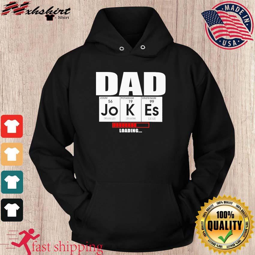 Official Dad Jokes Loading Shirt hoodie