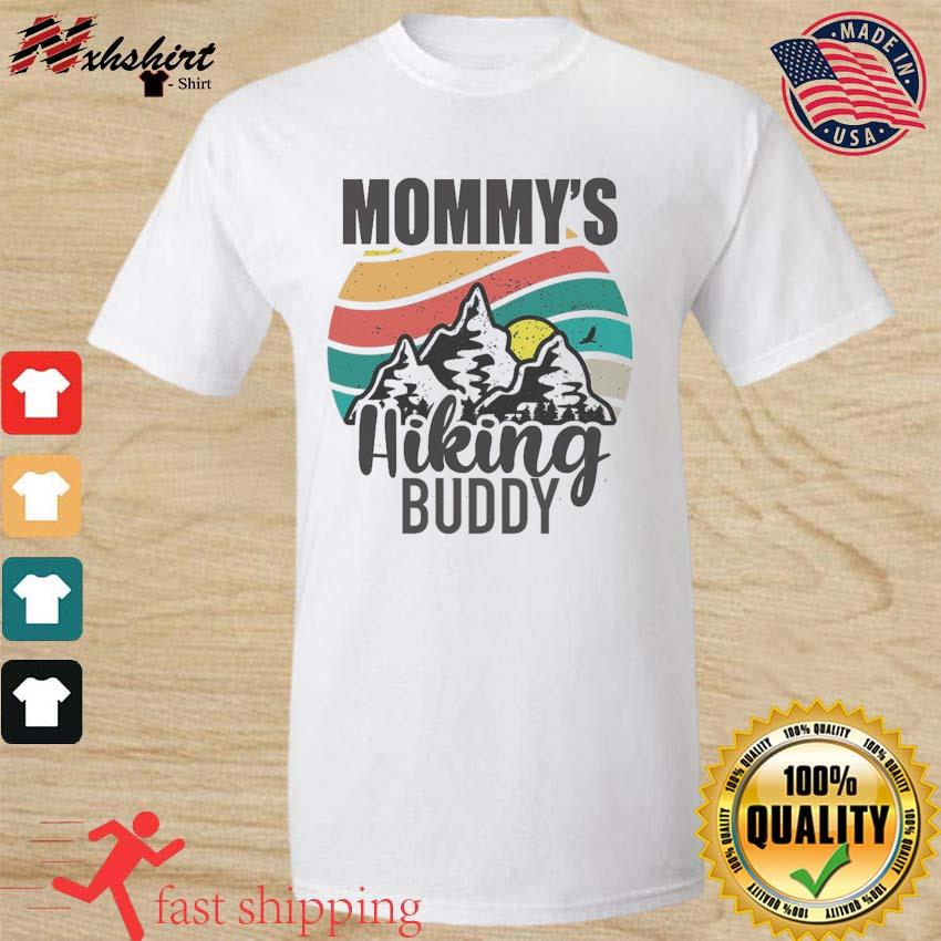 Official Mommy's Hiking Buddy Happy Mother's Day 2021 Vintage Shirt