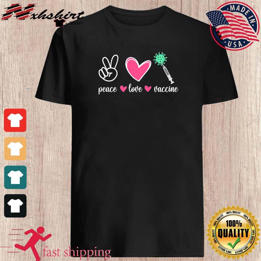 Official Peace Love Vaccine - Anti Covid 19 Shirt
