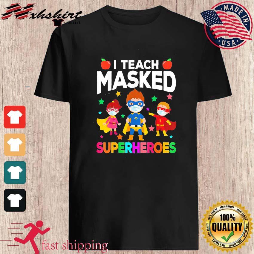 Official Superheroes I Teach Masked Shirt