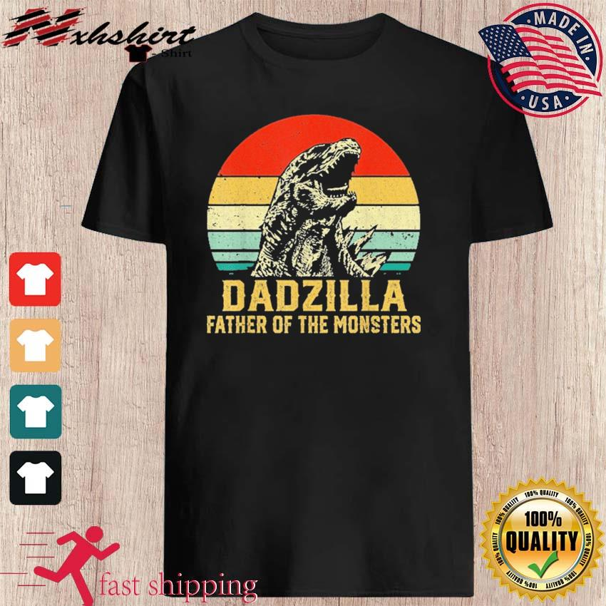 Official Vintage Dadzilla Father Of The Monsters Shirt