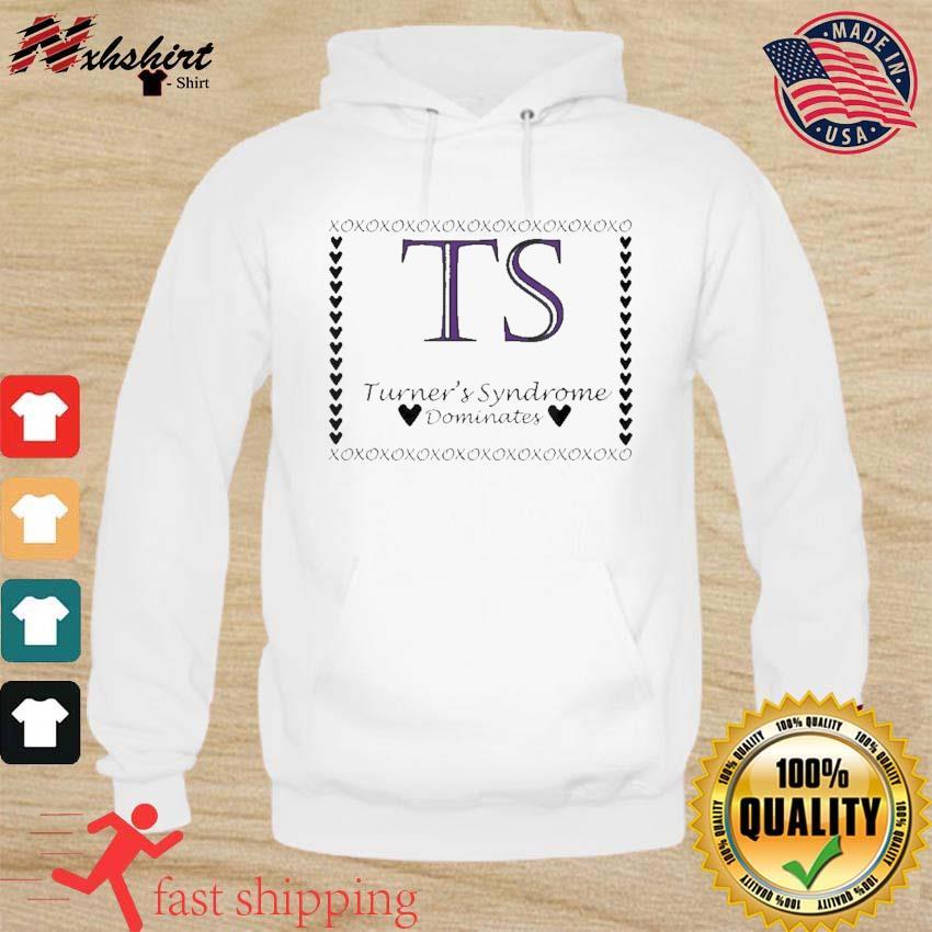 Turner's Syndrome Dominates Awareness Shirt hoodie