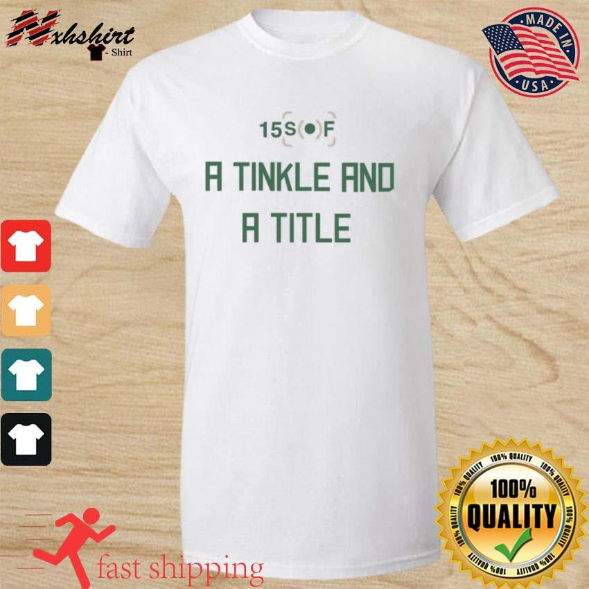 A Tinkle And A Title Shirt