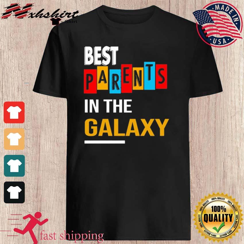 Best Parents In The Galaxy For Parents Day 2021 Shirt