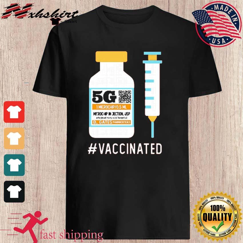 Funny 5G Vaccinated Shirt