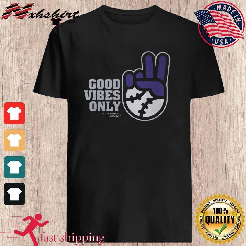 Good Vibes Only Rake Baseball Company T-Shirt