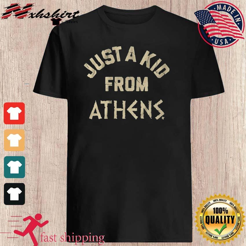 JUST A KID FROM ATHENS Shirt