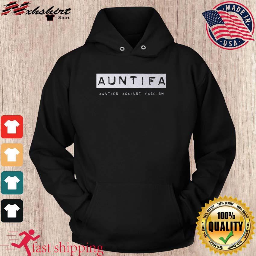 Revolution Art Shop Auntifa Aunties Against Fascism T-Shirt hoodie