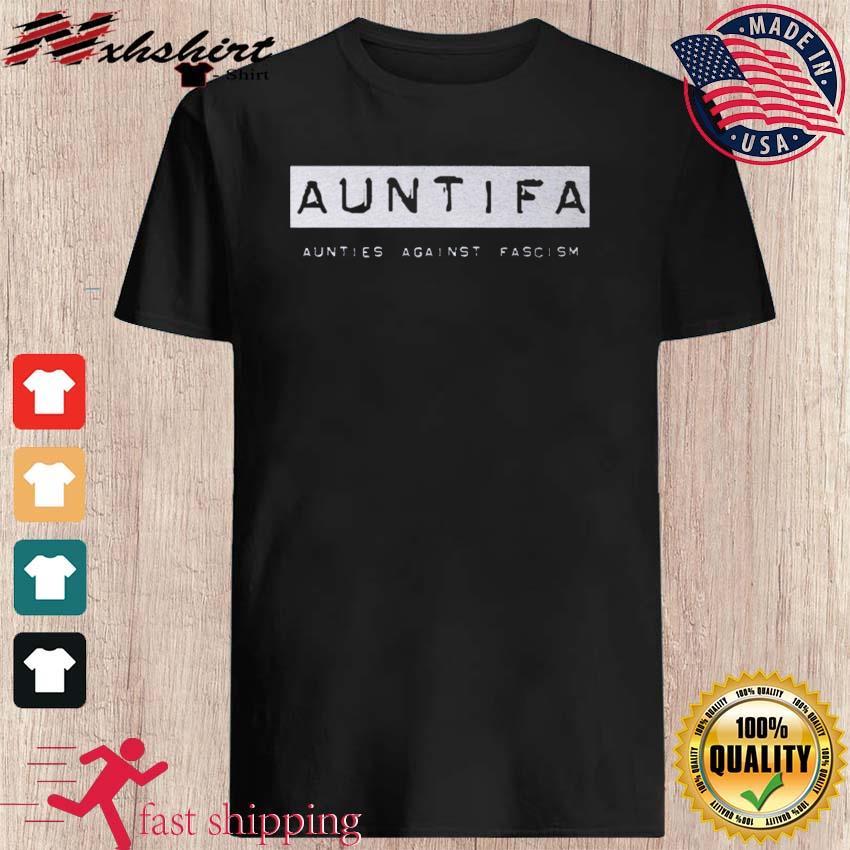 Revolution Art Shop Auntifa Aunties Against Fascism T-Shirt