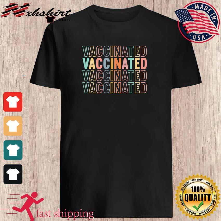 Vaccinated Shirt, Vaccinated Retro Shirt, Fully Immunized Shirt