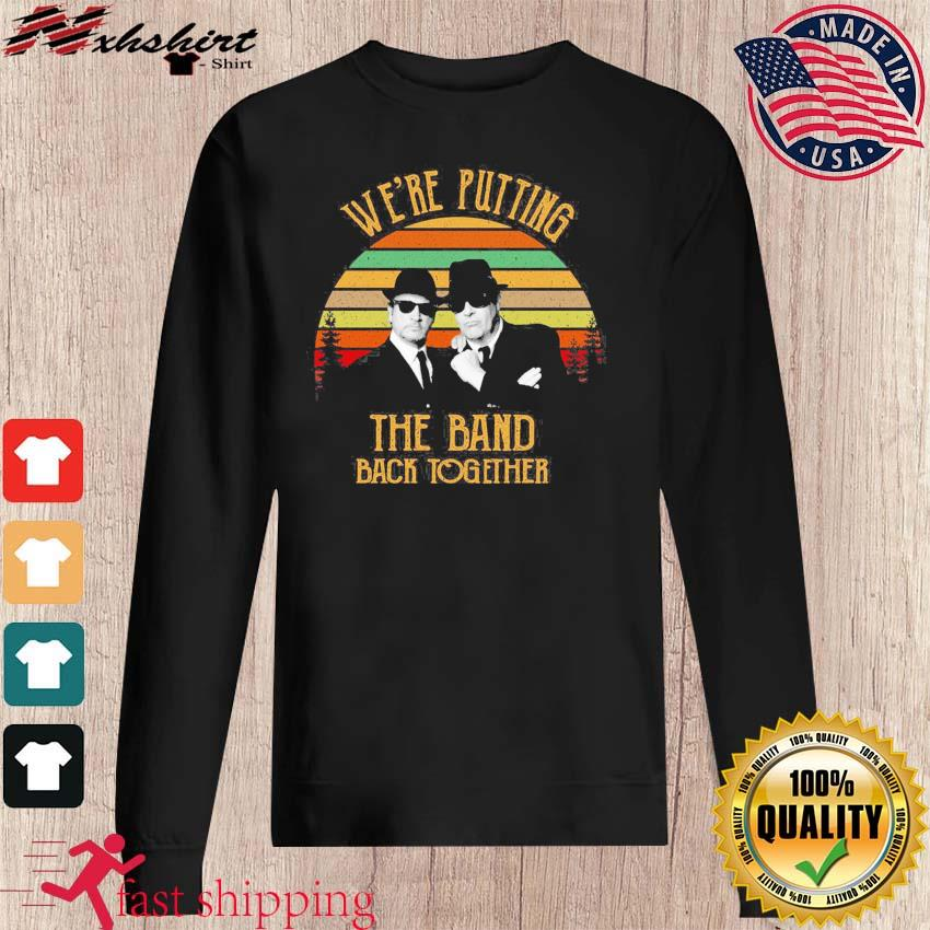 Alabama Blues Brothers We're Putting The Band Back Together Vintage Shirt sweater