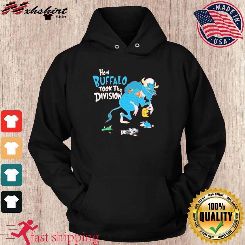 Buffalo bills How Buffalo Took The Division T-Shirt hoodie