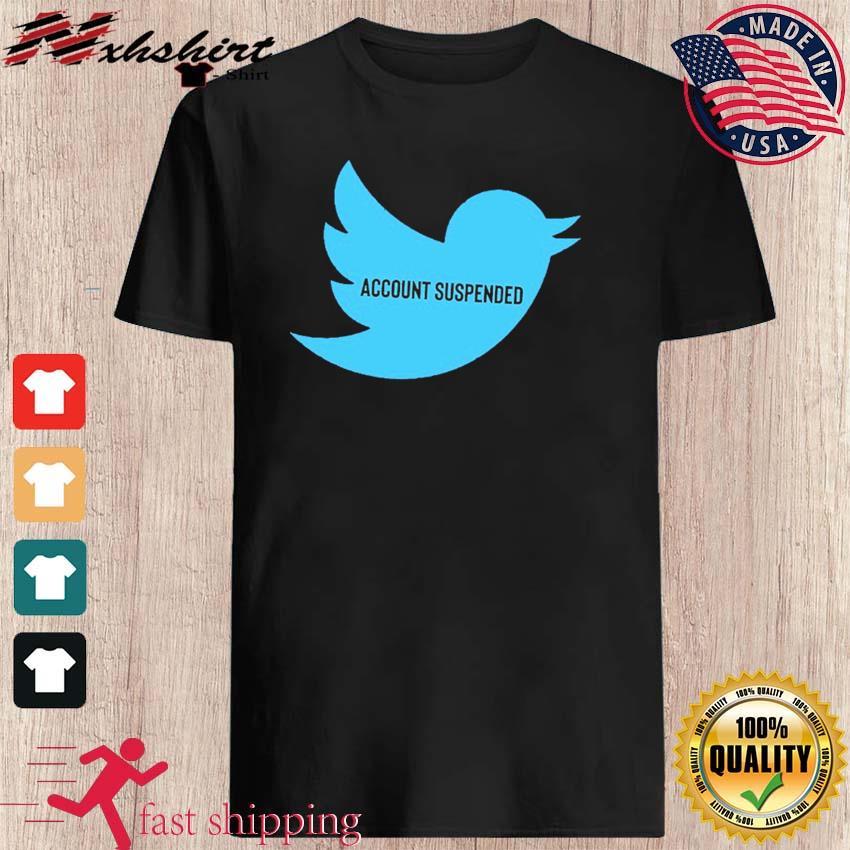#AccountSuspended , Donald Trump Twitter Account Suspended T-Shirt – @RealDonaldTrump
