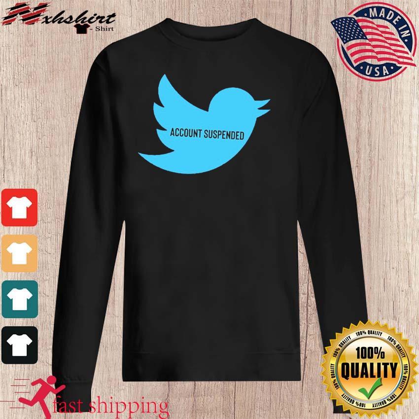 #AccountSuspended , Donald Trump Twitter Account Suspended T-Shirt – @RealDonaldTrump sweater