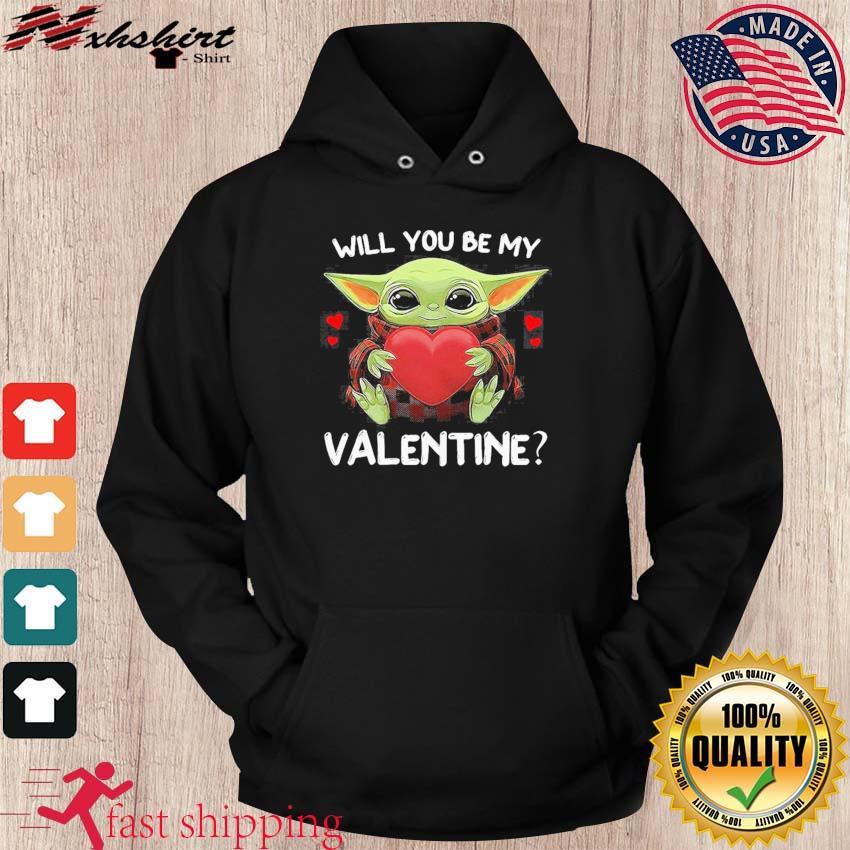 Baby Yoda Hug Heart Will You Be My Valentine Shirt hoodie