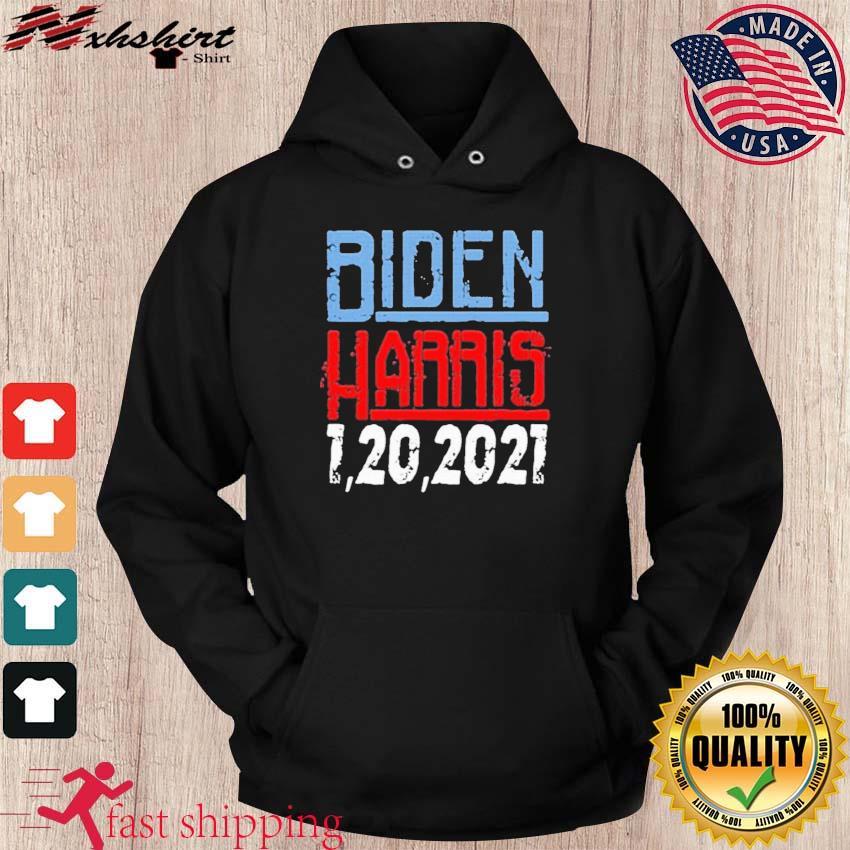 Biden Harris 1 20 2021 Shirt hoodie