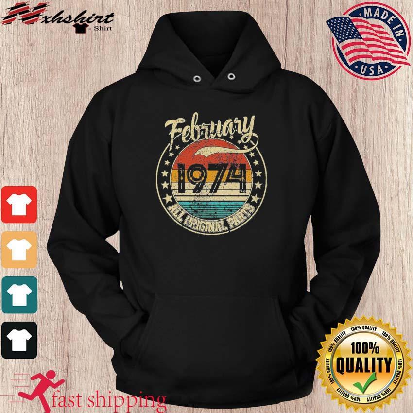 February 1974 All Original Parts Vintage Shirt hoodie