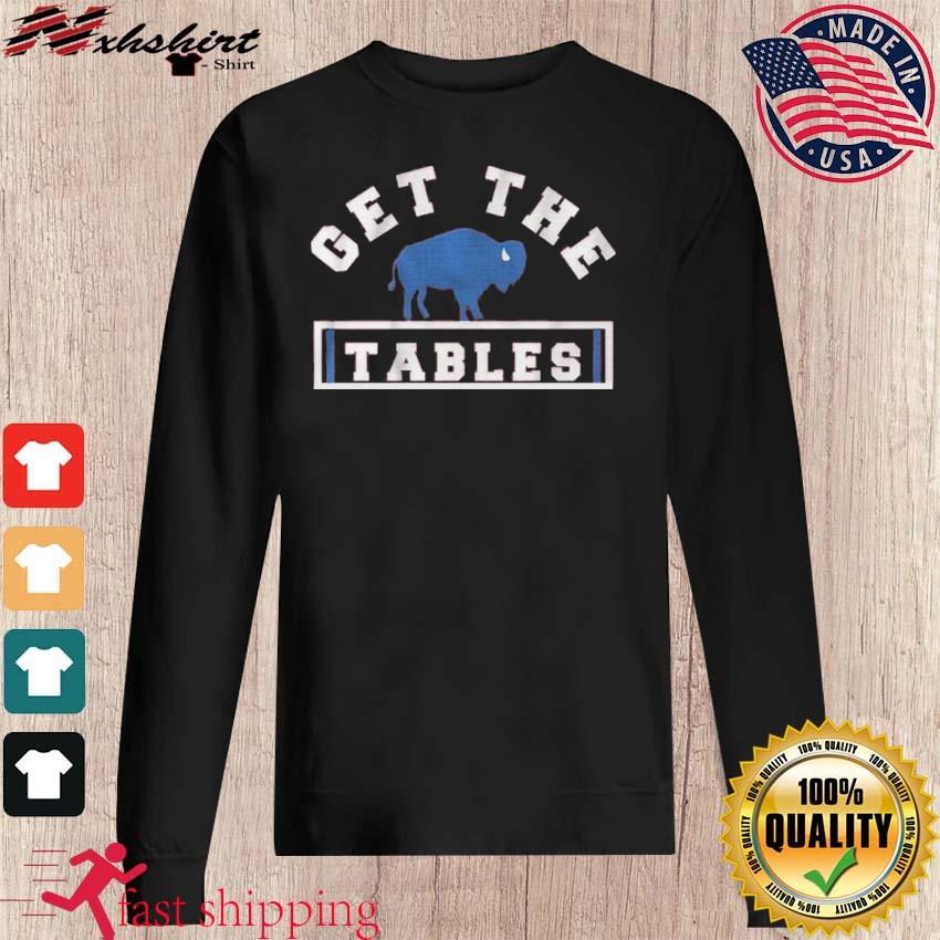 Get The Tables Shirt sweater